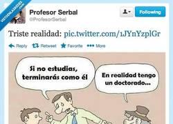 Enlace a No hace gracia porque es verdad por @profesorserbal
