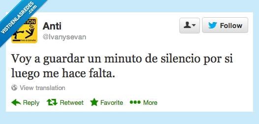 falta,frases,guardar,humor,luego,minuto,silencio,twitter