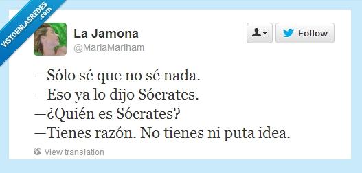 este tio no sabe nada,ignorante,razon,Socrates,tonto