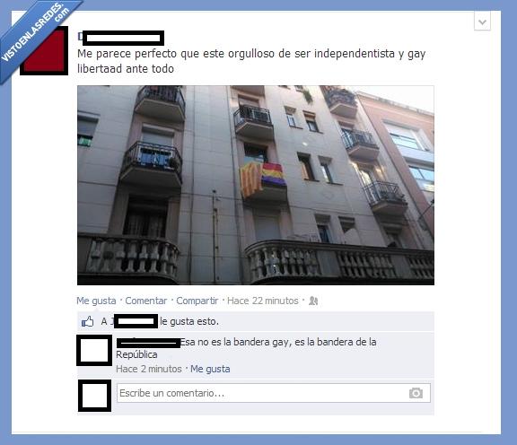 bandera,homosexual,ignorante,inculto,independentista,listo,República,tonto,Zasca