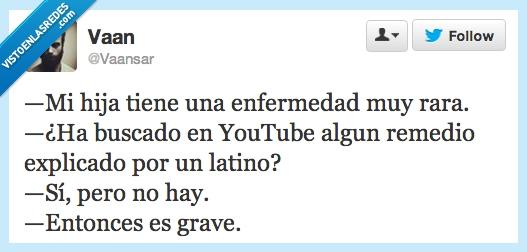 buscar,enfermedad,explicado,grave,hija,Latinos,remedio,Tuit,YouTube