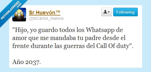 amor,call of duty,guerra,hijo,madre,mensajes,padre,whatsapp
