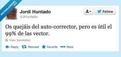 Enlace a Por eso nadie te quiere, autocorrector por @JHuntado