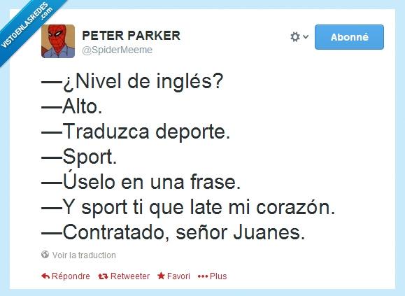 contratado,Nivel de inglés,señor Juanes,twitter