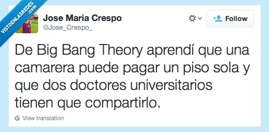 aprender,camarero,compartir,doctores,pagar,piso,The Big Bang Theory,universidad
