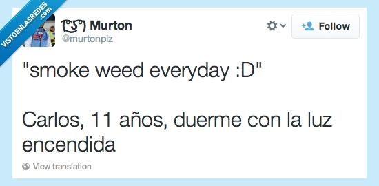 cancion,crio,dormir,encendidad,fumar,luz,marihuana,murton,murtonplz,niños,valiente,weed