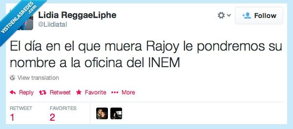 INEM,Mariano,Mariano Rajoy,nombre,oficina,Rajoy