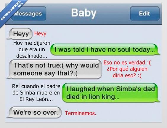 desalmado,novia,reir,rey leon,terminar