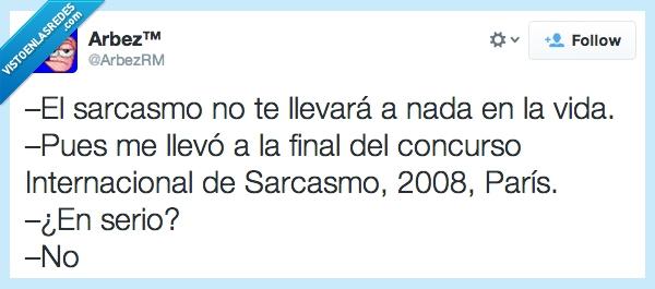 384482 - El sarcasmo, ese gran incomprendido por @arbezRM