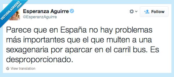 384653 - Twitt real de @EsperanzAguirre , es que os pasáis mucho con ella, pobre...
