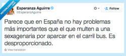 Enlace a Twitt real de @EsperanzAguirre , es que os pasáis mucho con ella, pobre...