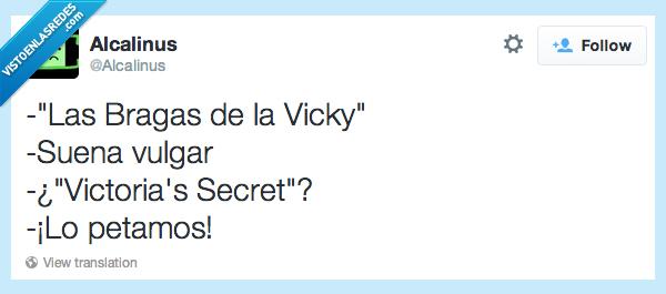 bragas,secret,sonar,suena,vicky,victoria's secret,vulgar