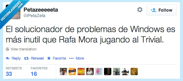 @iPetaZeta,inútiles,Rafa Mora,Solucionador de Problemas,Twitter,Windows