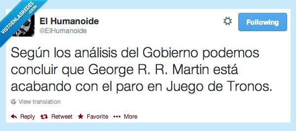 concluir,game of thrones,george r r martin,george rr martin,gobierno,juego de tronos,paro