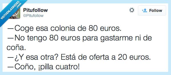 20,4,80,cara,colonia,cuarto,dinero,euros,ochenta,pagar,veinte