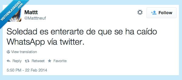 caida,enterarte,forever alone,twitter,whatsapp