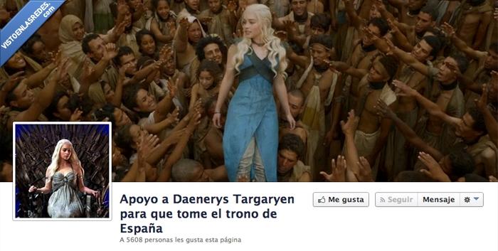 abdica,Daenerys,España,Juego de tronos,reina,rey