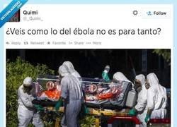 Enlace a ¿Veis como lo del ébola no es para tanto? , por @_Quimi_