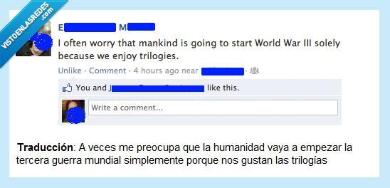 guerra,mundial,tercera,trilogía
