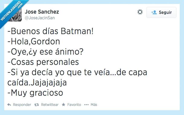 Alfred,Batman,Batman pregunta al Hombre de Negro cuando no sabe qué haceeeerrr,Bruce Wayne,De capa caída,Gordon,Su trabajo le tiene negro,Triste