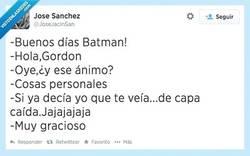 Enlace a Batman no está en sus mejores momentos por @JoseJacinSan