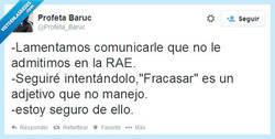 Enlace a Desde la RAE se le comunica que... por @Profeta_Baruc