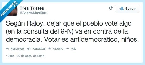 9-n,catalunya,consulta,contradicción,estupidez,independencia,rajoy
