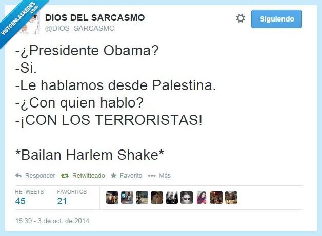 hablar,hablo,harlem shake,obama,terrorista