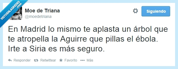 Aguirre,árbol,atropellar,ébola,Esperanza,Madrid,Siria