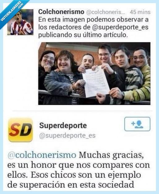 articulo,Atlético de Madrid,elegante,gracias,honor,insultar,redaccion,responde,sindrome de down,superacion,Superdeporte