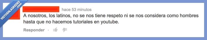 comentario,considera,hombres,humor,sudamerica,sudamericanos,tutorial,youtube