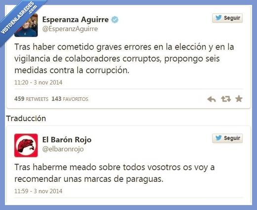 corrupcion,encima,Esperanza Aguirre,marcas,mear,medias,paraguas,PP,recomendar,traduccion