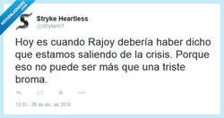 Enlace a Rajoy adelantó el día de los inocentes por @StrykeWT