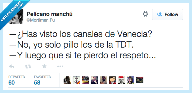 canales,has,pillar,pillo,respeto,TDT,tele,television,tonto,tv,venecia,visto