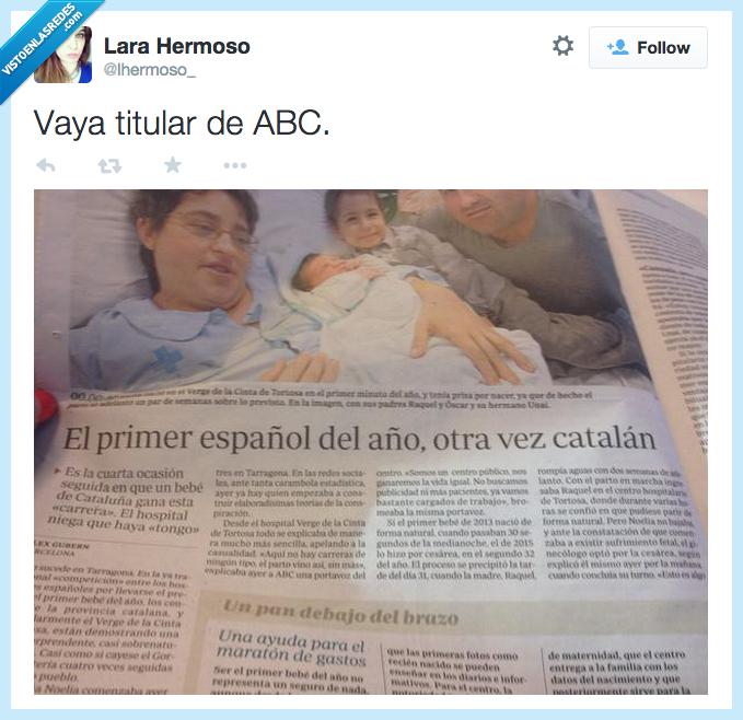 ABC,año,catalan,dinero,nacionalistas,otra vez,periodico,periodismo imparcial totalmente...,primer niño,tongo