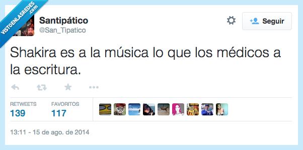 escritura,medico,Musica,no se entiende nada,Shakira