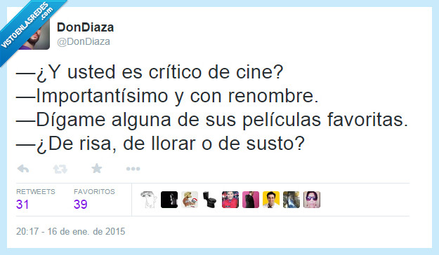 cine,critico,favorita,importante,listo,llorar,pelicula,renombre,risa,susto,tonto