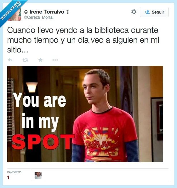 alguien,biblioteca,día,durante,Sheldon Cooper,sitio,TBBT,The Big Bang Theory,tiempo,veo,You are in my spot