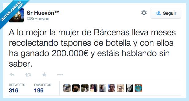 200000 euros,Barcenas,botella,carcel,dinero,fianza,mejor,mses,mujer,recolectando,recolectar,tapon