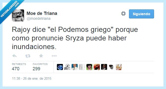 griego,partido,Podemos,pronuncia,Rajoy,Sryza