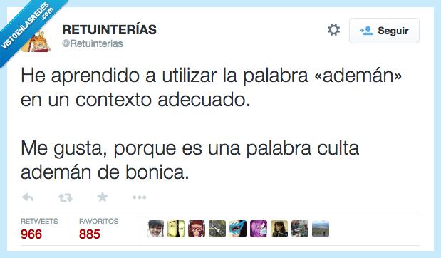 404206 - Soy muy culto, tengo mucho vocabulario por @Retuinterias
