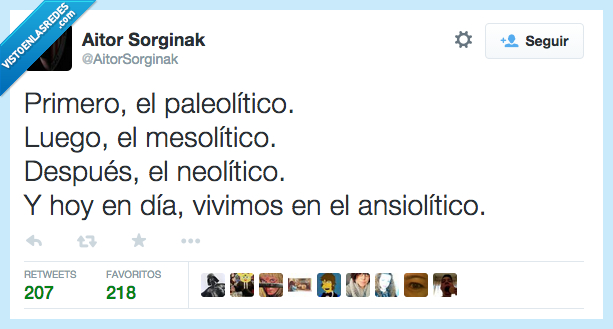 ansiolitico,mesolitico,neolitico,paleolitico