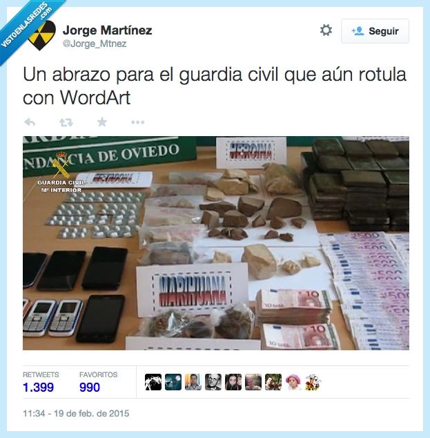abrazo,alijo,cartel,guardia civil,incautar,Oviedo,policia,rotula,rotular,Wordart