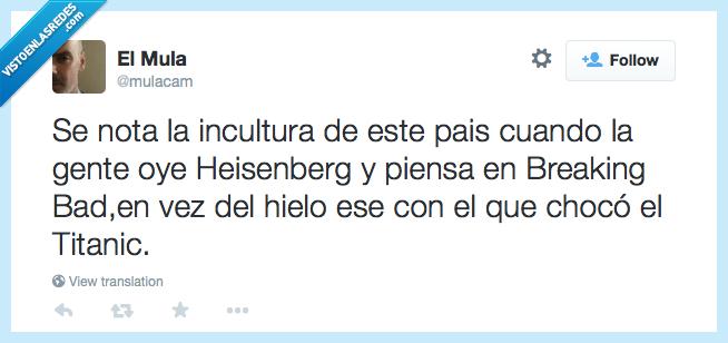 breaking bad,españa,heisenberg,iceberg,incultura,serie