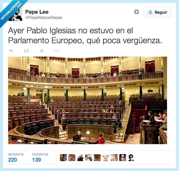 Europeo,nadie,Pablo Iglesias,Parlamento,poca,reunion,vacio,verguenza