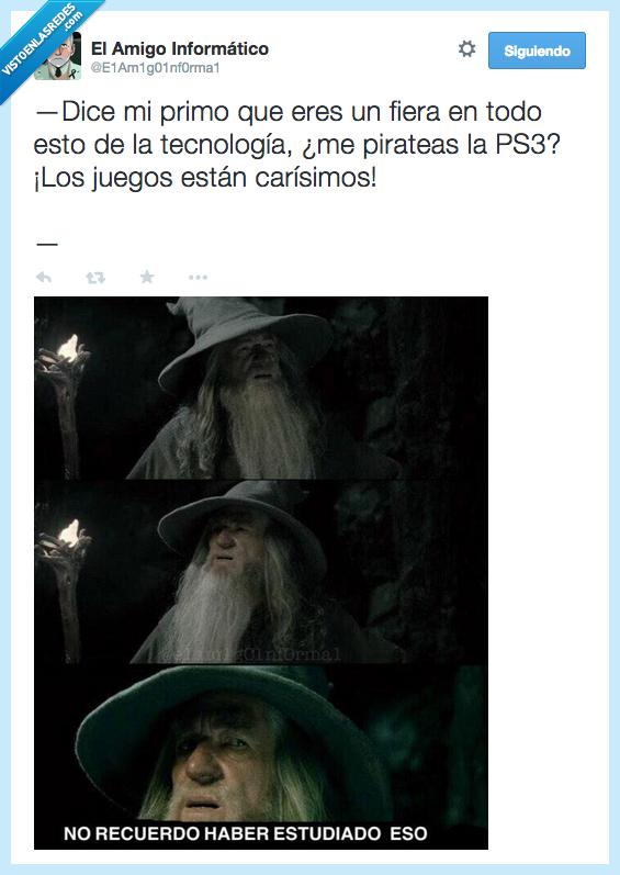 caro,eso,estudiado,estudiar,Gandalf,haber,juego,piratear,ps3,recordar,recuerdo