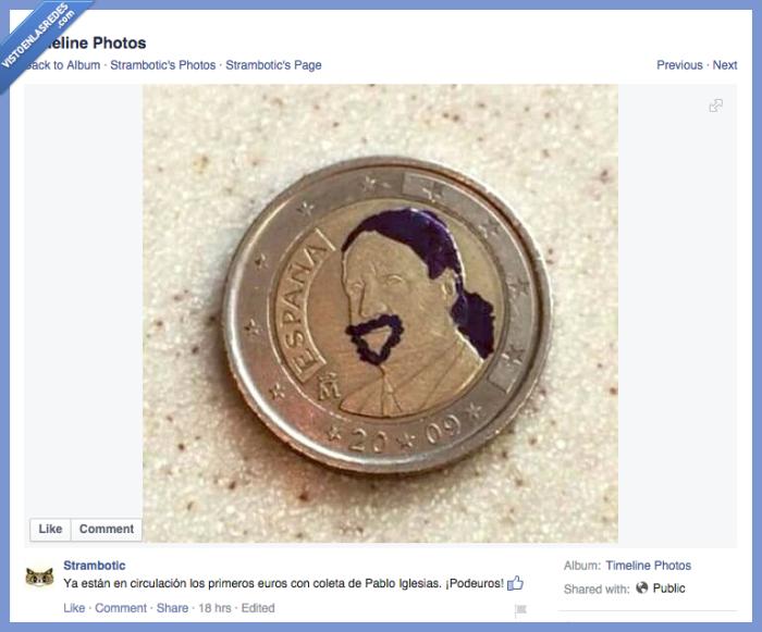 coleta,euro,moneda,nueva,Pablo Iglesias,perilla,rey
