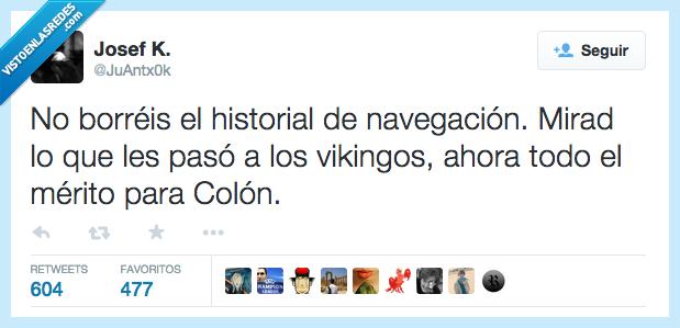 borrar,borréis,Colón,historial,mérito,mirad,mirar,navegación,pasar,pasó,vikingos
