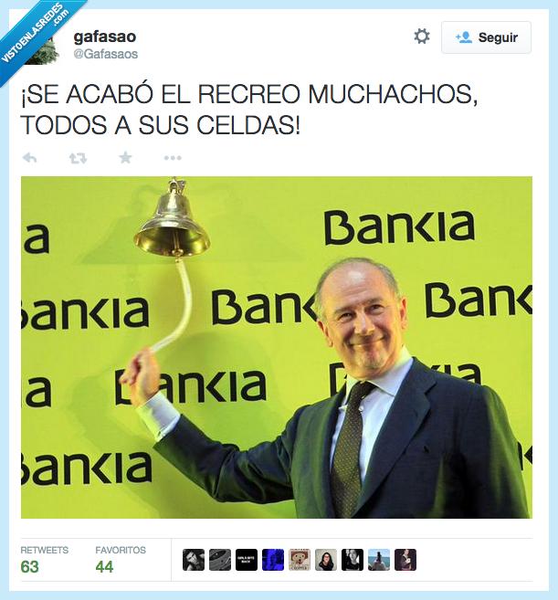 acabar,acabo,carcel,celda,corrupcion,economia,muchachos,patio,PP,recreo,Rodrigo Rato