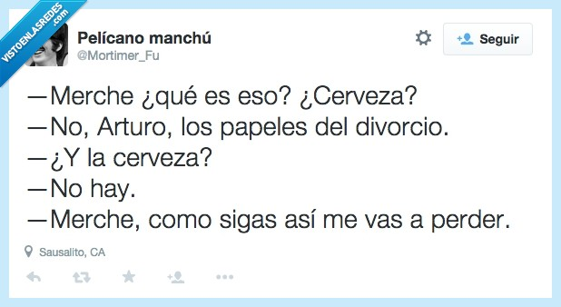Arturo,cerveza,divorcio,eso,esposa,esposo,marido,matrimonio,Merche,mujer,papeles,pareja,perder